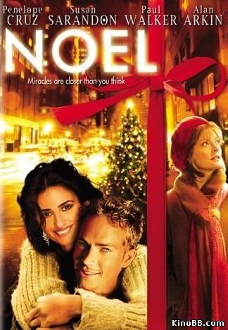 Ноэль / Noel (2004) смотреть онлайн