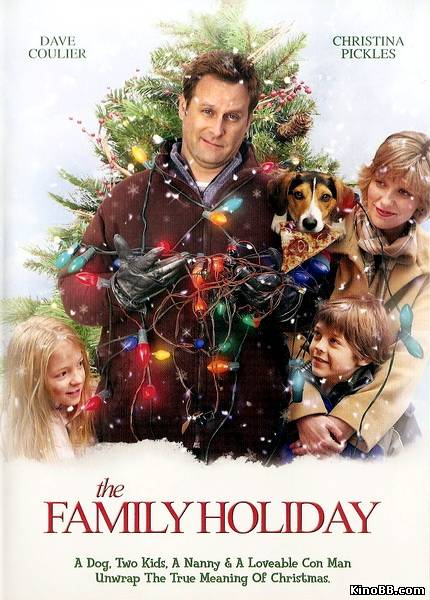 Наследство к Рождеству / Семейный праздник / The Family Holiday (2007) смотреть онлайн