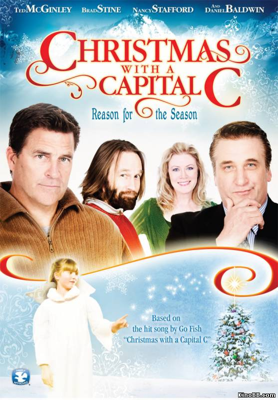Рождество с большой буквы / Christmas with a Capital C (2011) смотреть онлайн