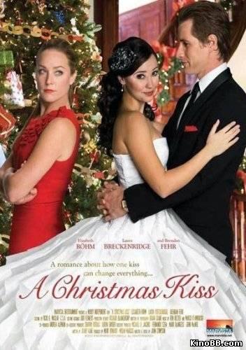 Рождественский Поцелуй / A Christmas Kiss (2011)