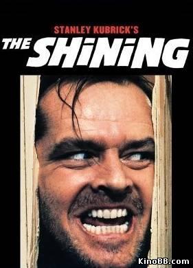 Сияние / The Shining (1980) смотреть онлайн