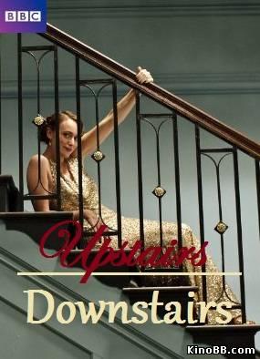 Вверх и вниз по лестнице / 1 сезон / Upstairs Downstairs (2010) смотреть онлайн
