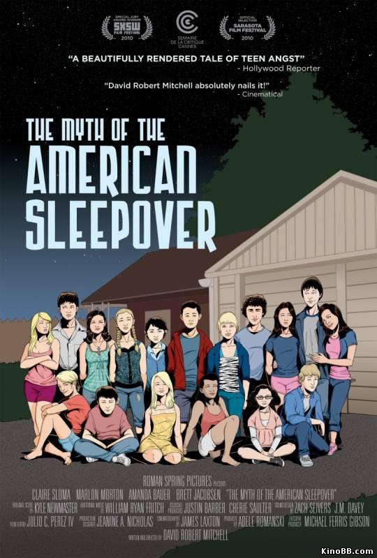 Миф об американской вечеринке / The Myth of the American Sleepover (2010) смотреть онлайн
