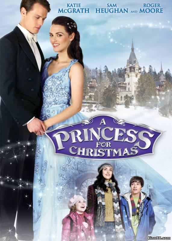 Принцесса на Рождество / A Princess for Christmas (2011) смотреть онлайн