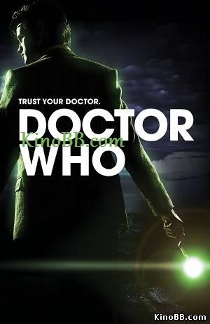 Доктор Кто / 1, 2, 3, 4, 5, 6, 7 сезон / Doctor Who (2005-2013)