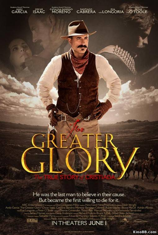 Битва за свободу / For Greater Glory: The True Story of Cristiada (2012)