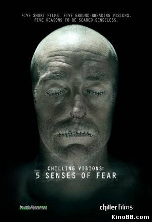 5 чувств страха (2013) Chilling Visions: 5 Senses of Fear